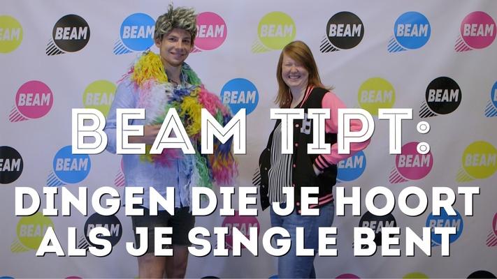 BEAM TIPT: Dit hoor je ALTIJD als je single bent